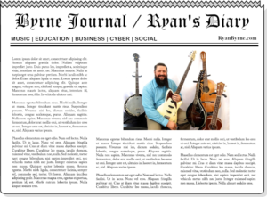 Featured image for Byrne Journal / Ryan's Diary on RyanByrne.com depicting a newspaper mockup with photo of Ryan Byrne surrounded by musical instruments.