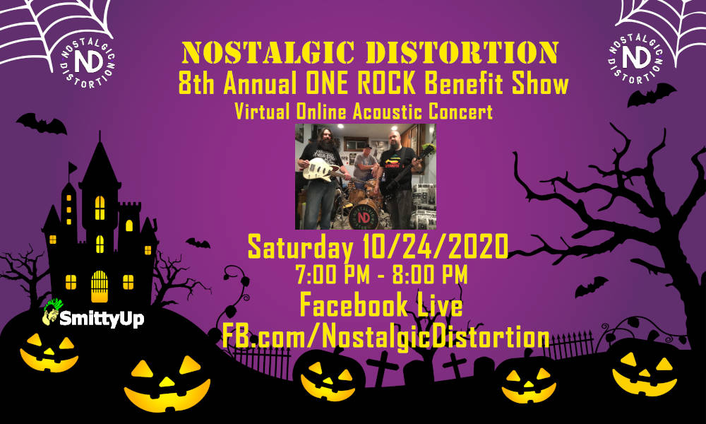 Digital poster for Nostalgic Distortion 8th Annual ONE ROCK Benefit Show